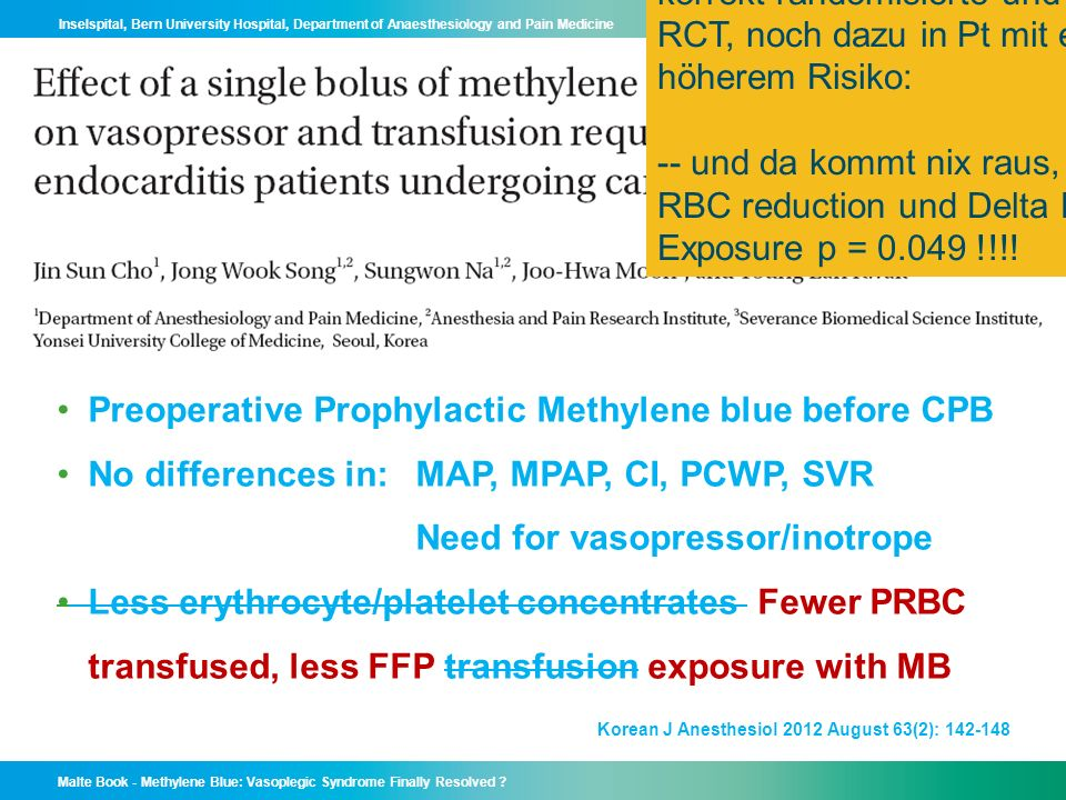 Malte Book - Methylene Blue: Vasoplegic Syndrome Finally Resolved ? Inselspital, Bern University Hospital, Department of Anaesthesiology and Pain Medi