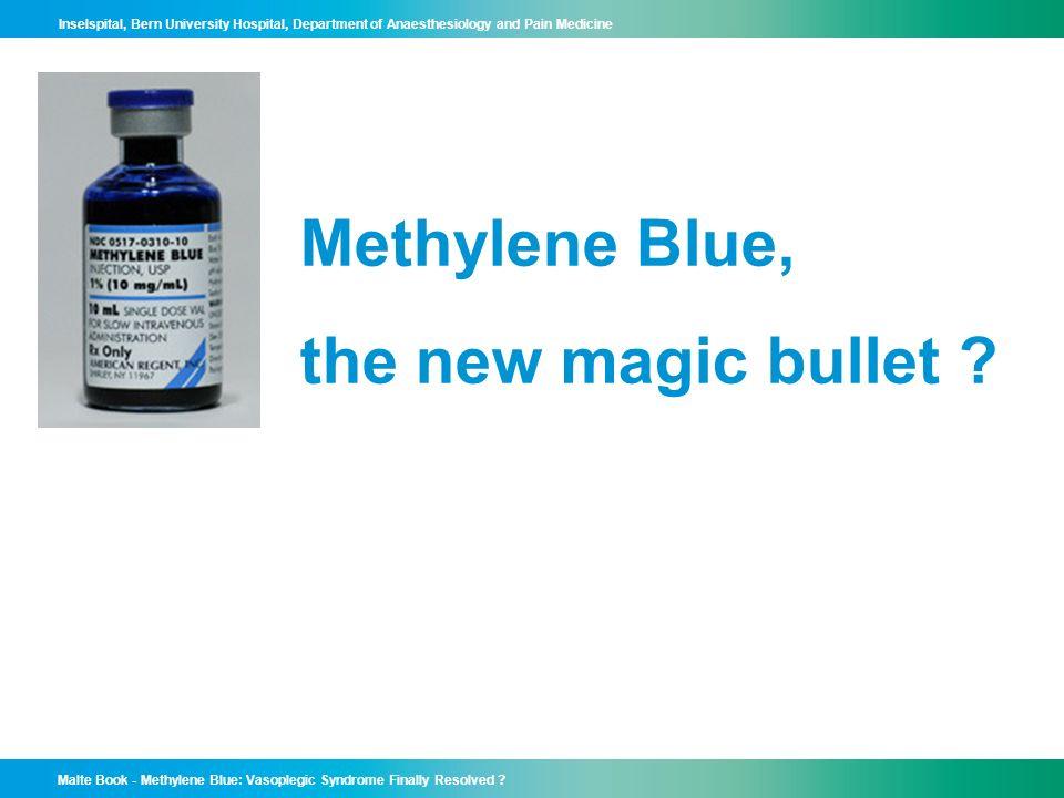 Malte Book - Methylene Blue: Vasoplegic Syndrome Finally Resolved .