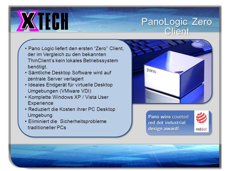 Titelmasterformat durch Klicken bearbeiten PanoLogic Zero Client Pano Logic liefert den ersten Zero Client, der im Vergleich zu den bekannten ThinClie