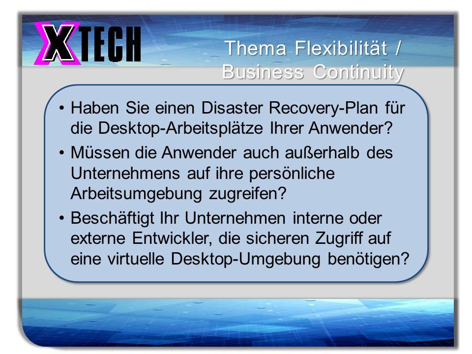 Titelmasterformat durch Klicken bearbeiten Thema Flexibilität / Business Continuity Haben Sie einen Disaster Recovery-Plan für die Desktop-Arbeitsplät