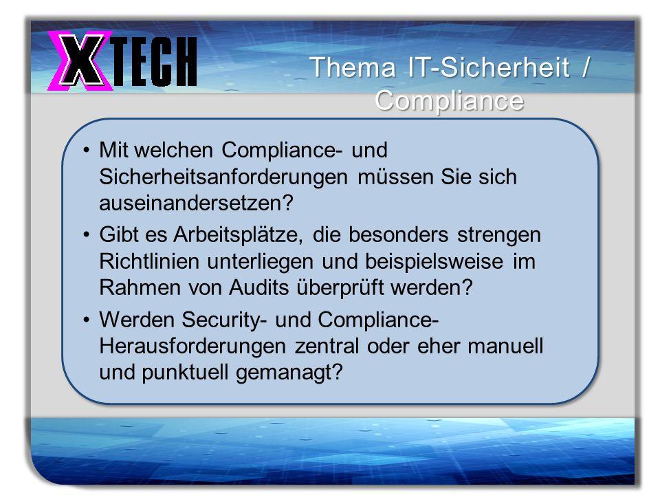 Titelmasterformat durch Klicken bearbeiten Thema IT-Sicherheit / Compliance Mit welchen Compliance- und Sicherheitsanforderungen müssen Sie sich ausei
