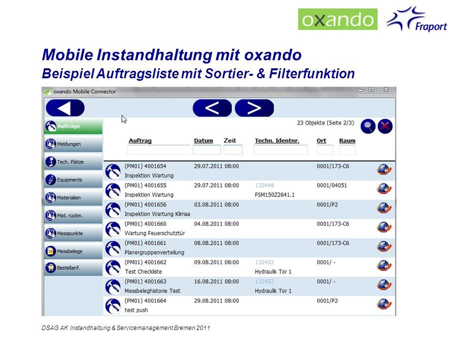 Mobile Instandhaltung mit oxando Beispiel Auftragsliste mit Sortier- & Filterfunktion DSAG AK Instandhaltung & Servicemanagement Bremen 2011