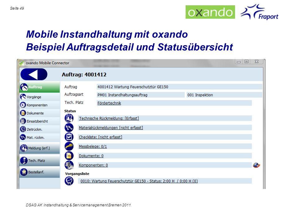 Mobile Instandhaltung mit oxando Beispiel Auftragsdetail und Statusübersicht Seite 49 DSAG AK Instandhaltung & Servicemanagement Bremen 2011