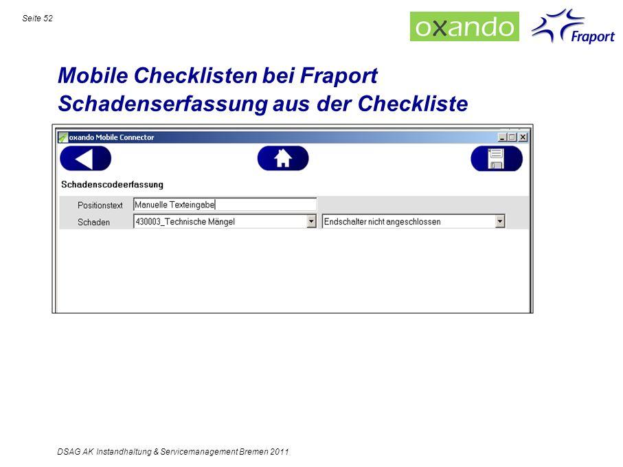 Mobile Checklisten bei Fraport Schadenserfassung aus der Checkliste Seite 52 DSAG AK Instandhaltung & Servicemanagement Bremen 2011
