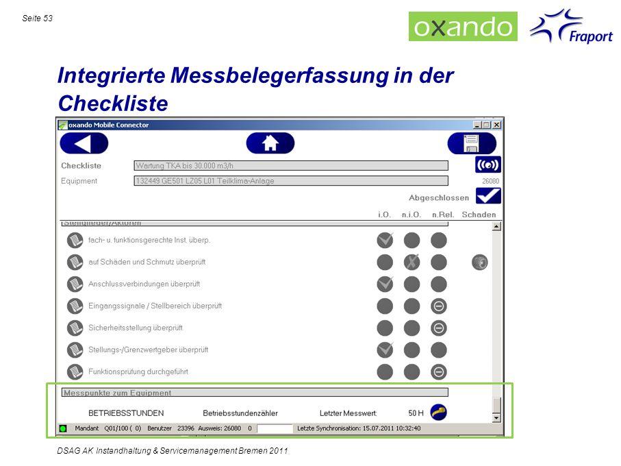 Integrierte Messbelegerfassung in der Checkliste Seite 53 DSAG AK Instandhaltung & Servicemanagement Bremen 2011