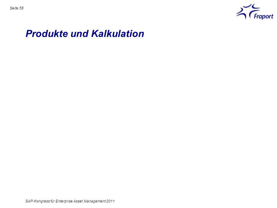 Produkte und Kalkulation Seite 58 SAP-Kongress für Enterprise Asset Management 2011
