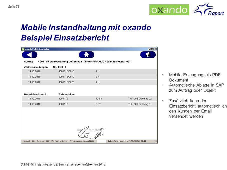 Mobile Instandhaltung mit oxando Beispiel Einsatzbericht Seite 76 DSAG AK Instandhaltung & Servicemanagement Bremen 2011 Mobile Erzeugung als PDF- Dok