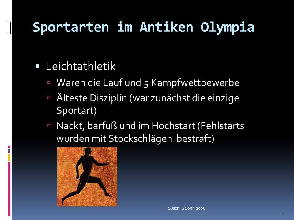 Sportarten im Antiken Olympia Leichtathletik Waren die Lauf und 5 Kampfwettbewerbe Älteste Disziplin (war zunächst die einzige Sportart) Nackt, barfuß
