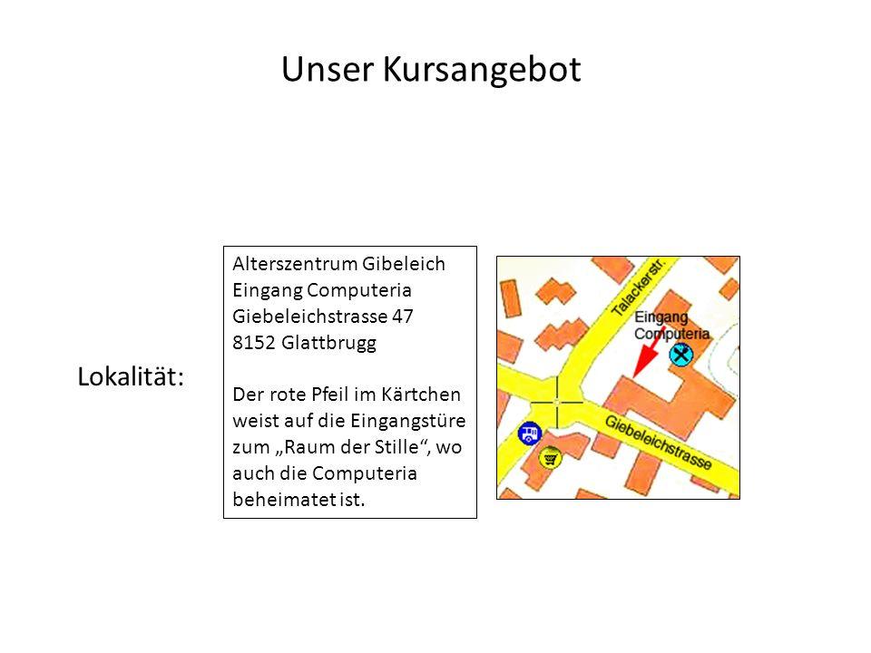 Unser Kursangebot Lokalität: Alterszentrum Gibeleich Eingang Computeria Giebeleichstrasse 47 8152 Glattbrugg Der rote Pfeil im Kärtchen weist auf die