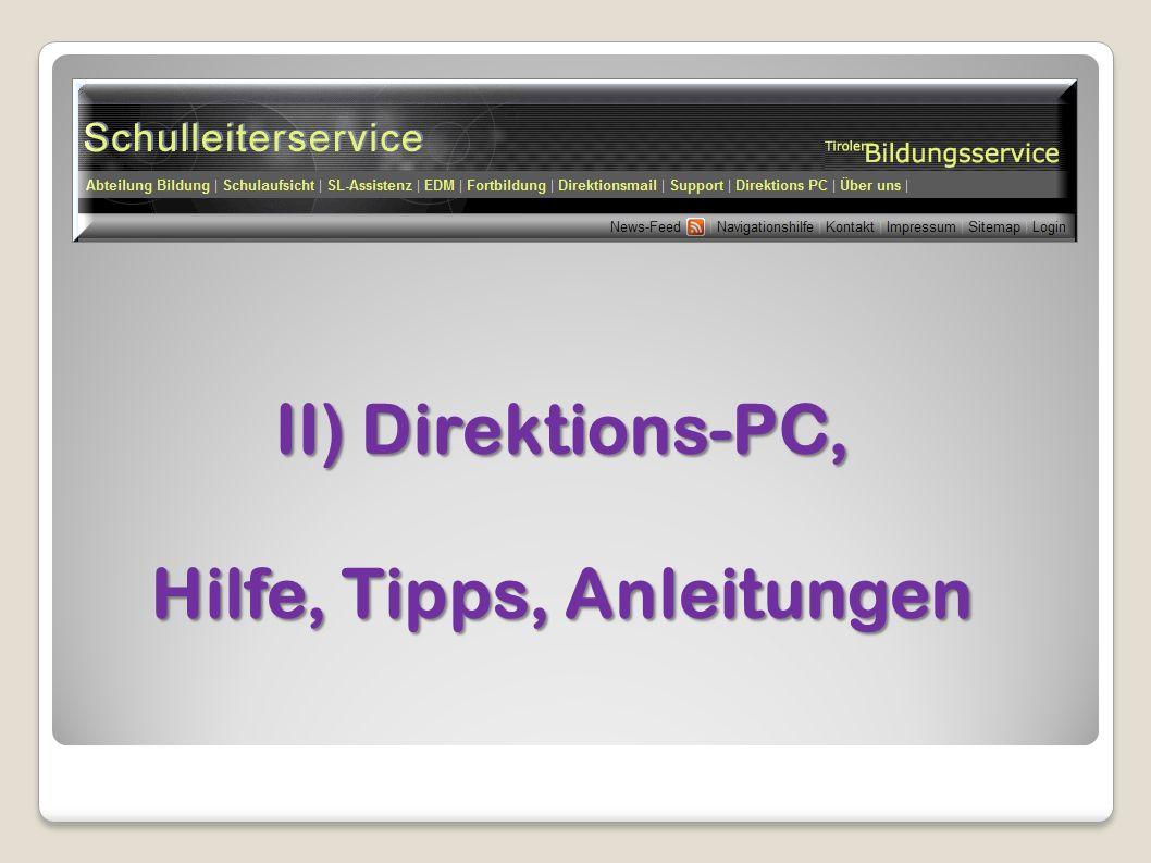 II) Direktions-PC, Hilfe, Tipps, Anleitungen