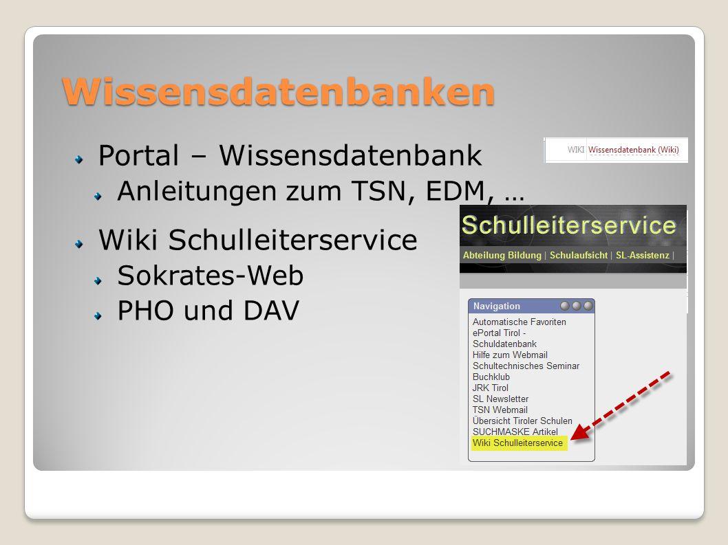 Wissensdatenbanken Portal – Wissensdatenbank Anleitungen zum TSN, EDM, … Wiki Schulleiterservice Sokrates-Web PHO und DAV