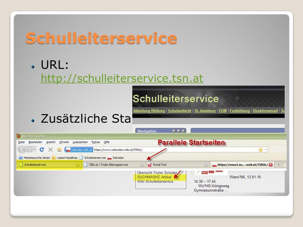 Schulleiterservice URL: http://schulleiterservice.tsn.at http://schulleiterservice.tsn.at Zusätzliche Startseite Artikelsuche