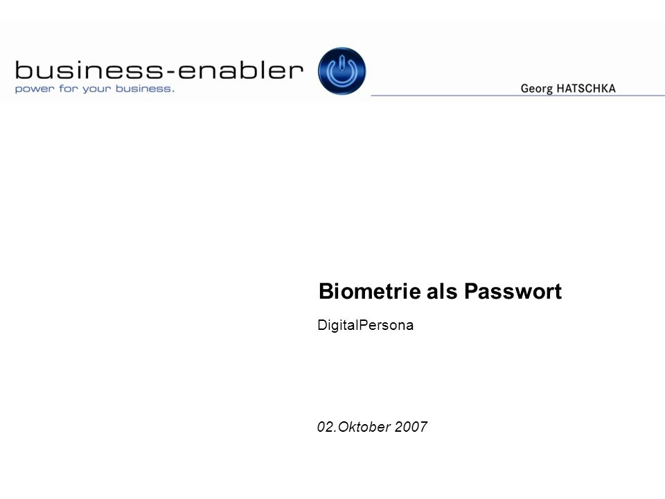 Biometrie als Passwort DigitalPersona 02.Oktober 2007