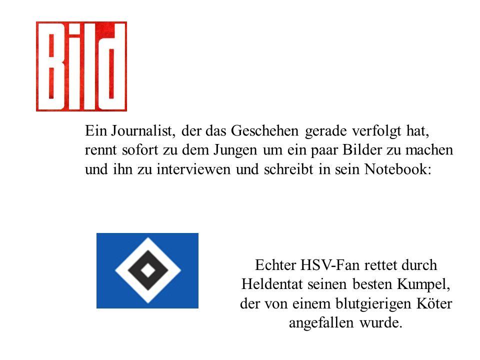 Der Junge: Aber ich bin doch gar kein HSV-Fan .