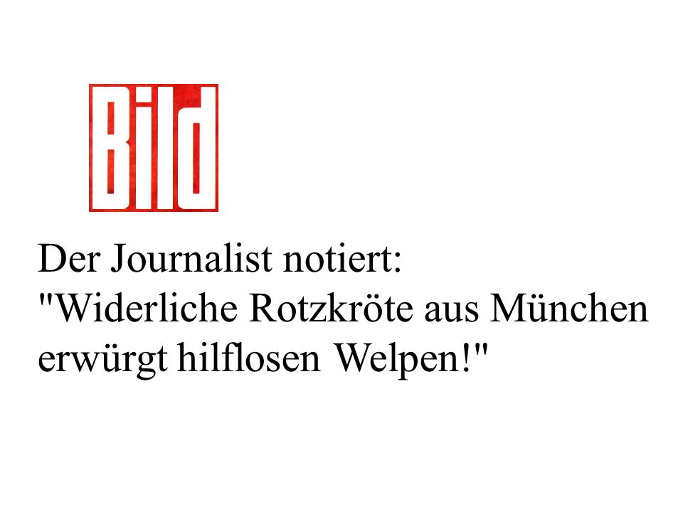 Der Journalist notiert:
