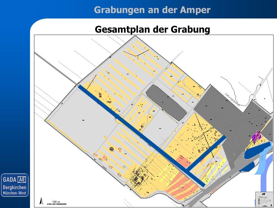Grabungen an der Amper Gesamtplan der Grabung Stuttgart München Dachau FFB