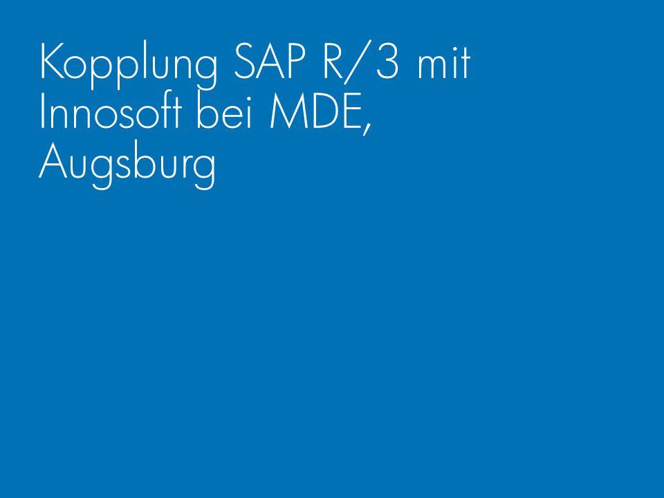 Kopplung SAP R/3 mit Innosoft bei MDE, Augsburg