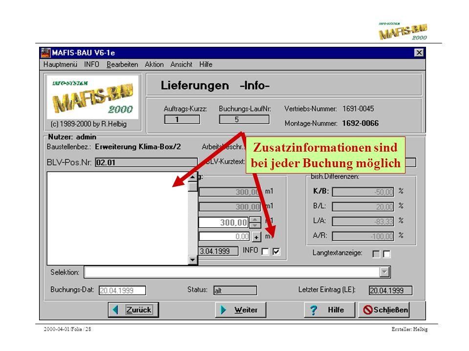 Ersteller: Helbig2000-04-01/Folie / 28 Zusatzinformationen sind bei jeder Buchung möglich