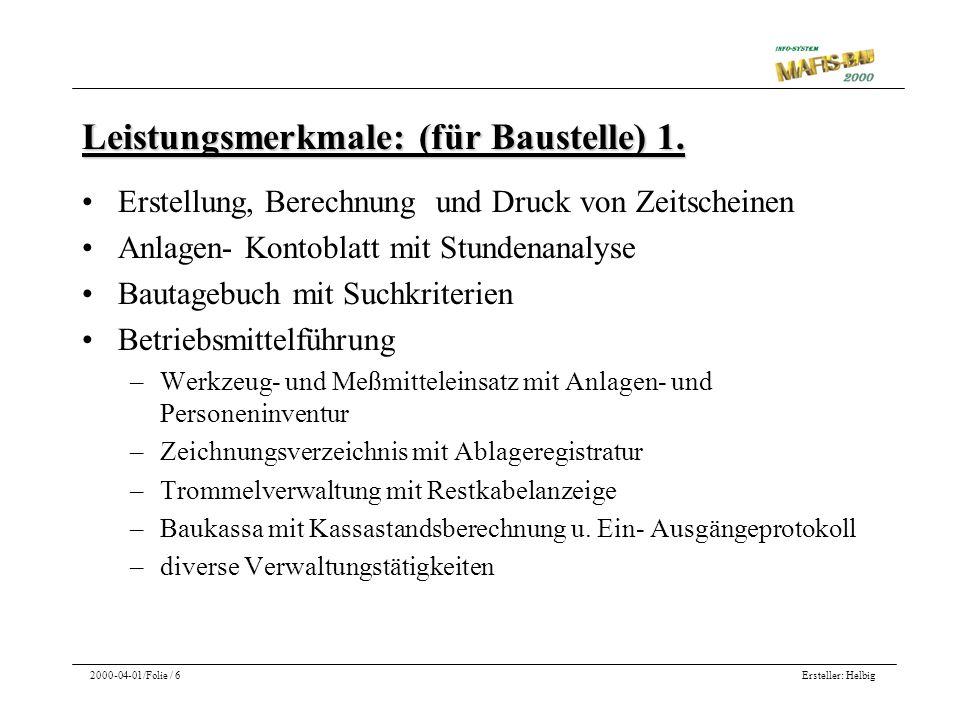 Ersteller: Helbig2000-04-01/Folie / 7 Leistungsmerkmale: (für Baustelle) 2.