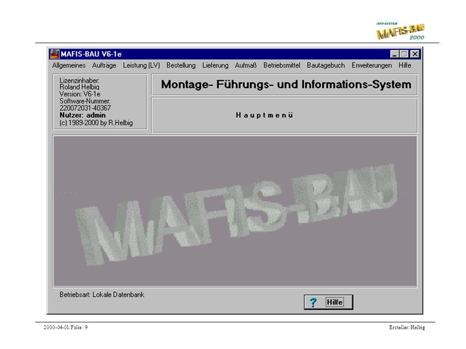Ersteller: Helbig2000-04-01/Folie / 9 Die Hauptmenü- Maske von MAFIS BAU 2000