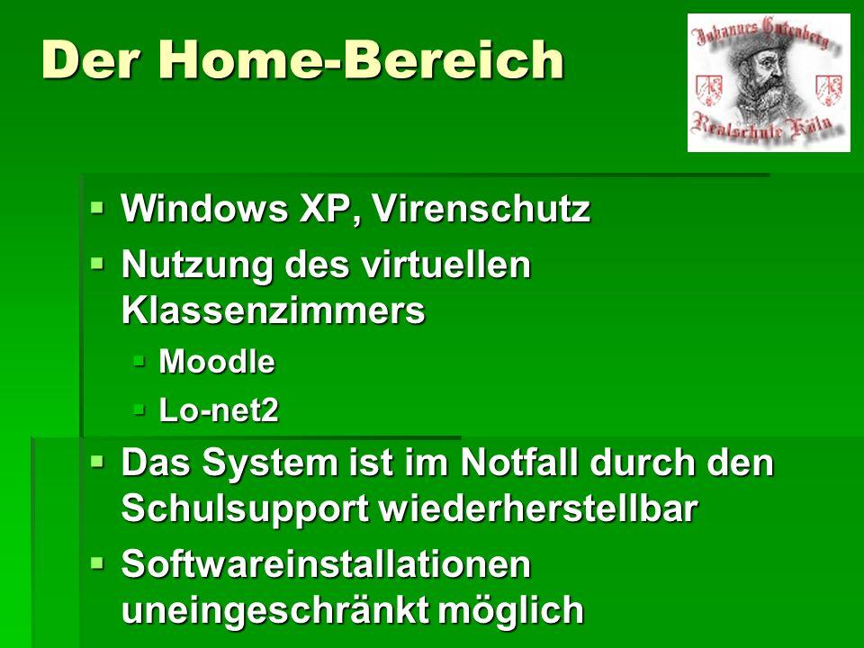 Der Home-Bereich Windows XP, Virenschutz Windows XP, Virenschutz Nutzung des virtuellen Klassenzimmers Nutzung des virtuellen Klassenzimmers Moodle Mo