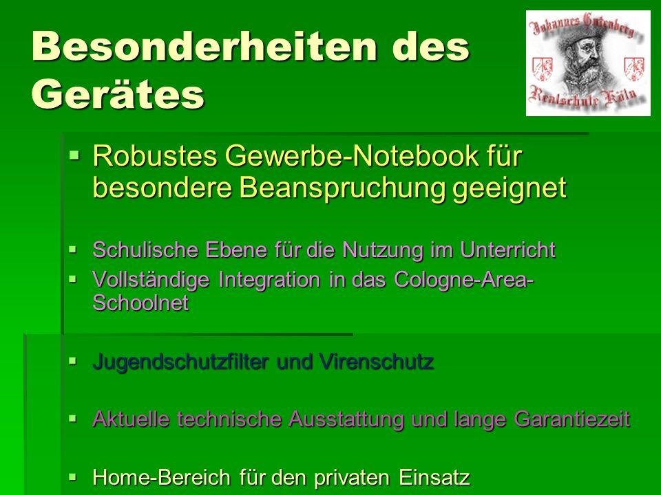 Besonderheiten des Gerätes Robustes Gewerbe-Notebook für besondere Beanspruchung geeignet Robustes Gewerbe-Notebook für besondere Beanspruchung geeign