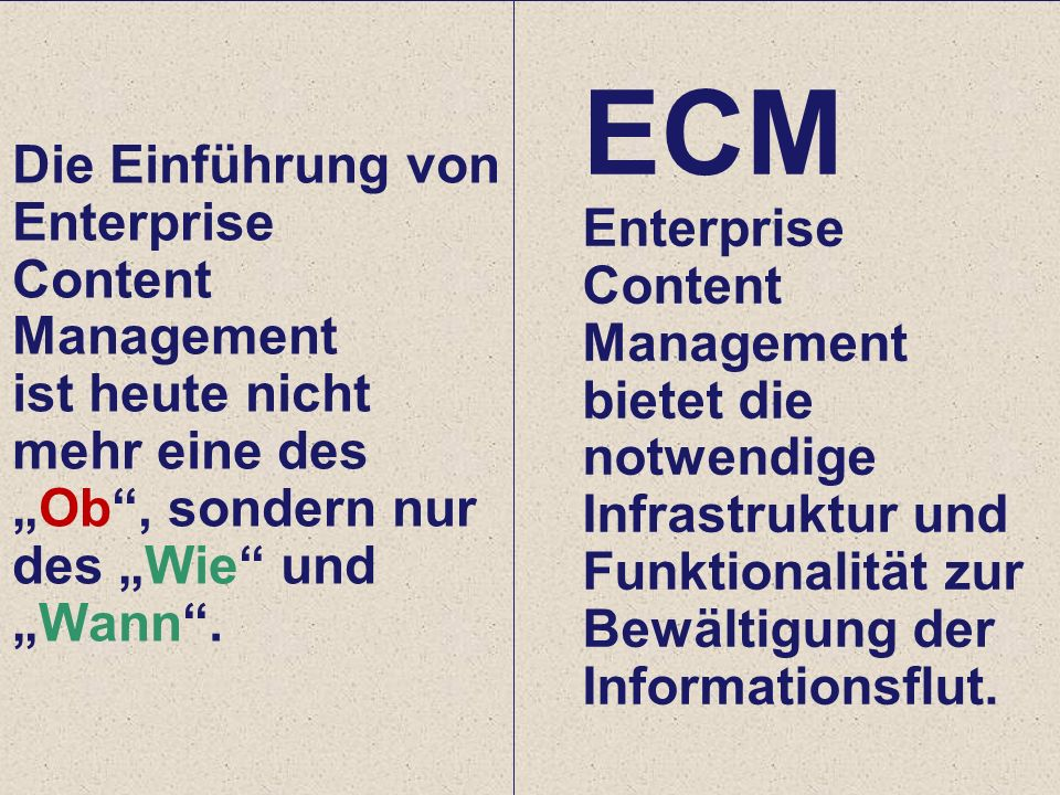 36 Computerwoche ECM Initiative Dr. Ulrich Kampffmeyer PROJECT CONSULT Unternehmensberatung Dr.
