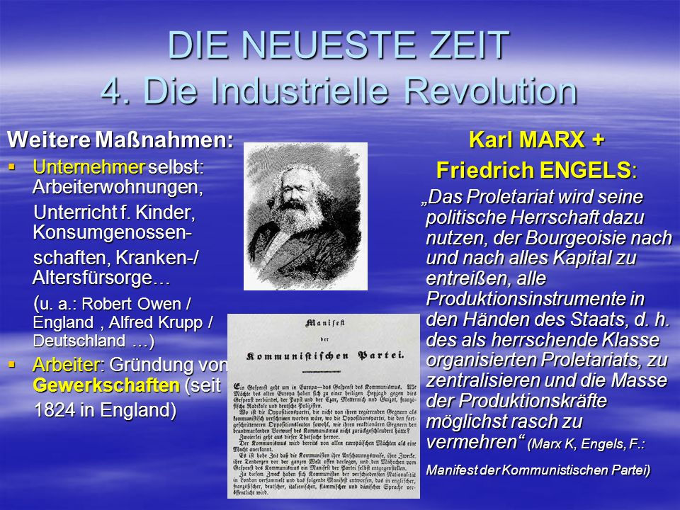 DIE NEUESTE ZEIT 4. Die Industrielle Revolution Weitere Maßnahmen: Unternehmer selbst: Arbeiterwohnungen, Unternehmer selbst: Arbeiterwohnungen, Unter