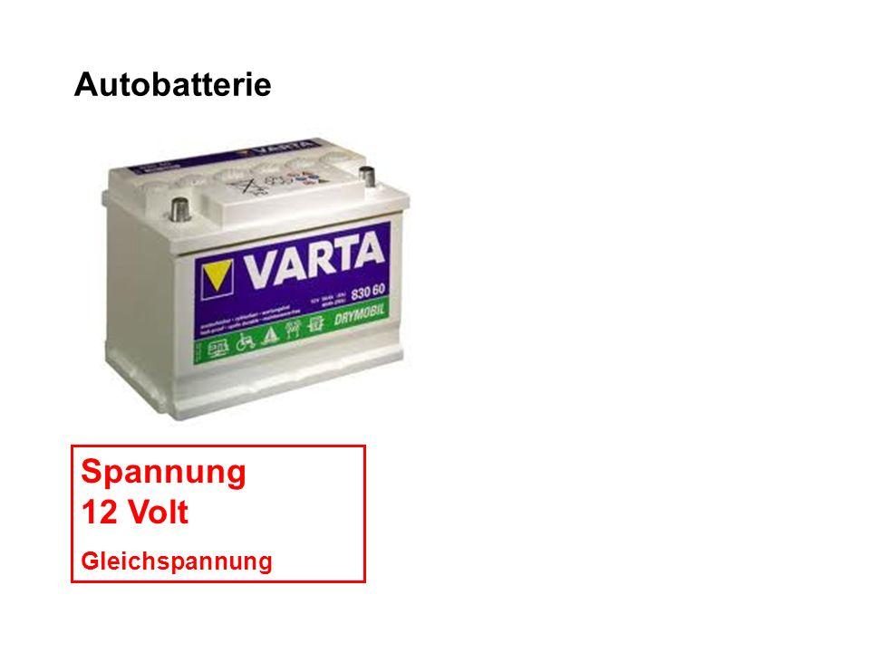 Autobatterie Spannung 12 Volt Gleichspannung