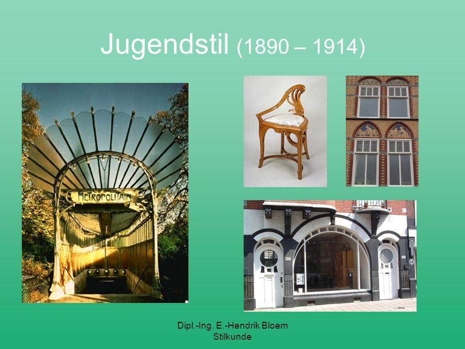 Dipl.-Ing. E.-Hendrik Bloem Stilkunde Jugendstil (1890 – 1914)
