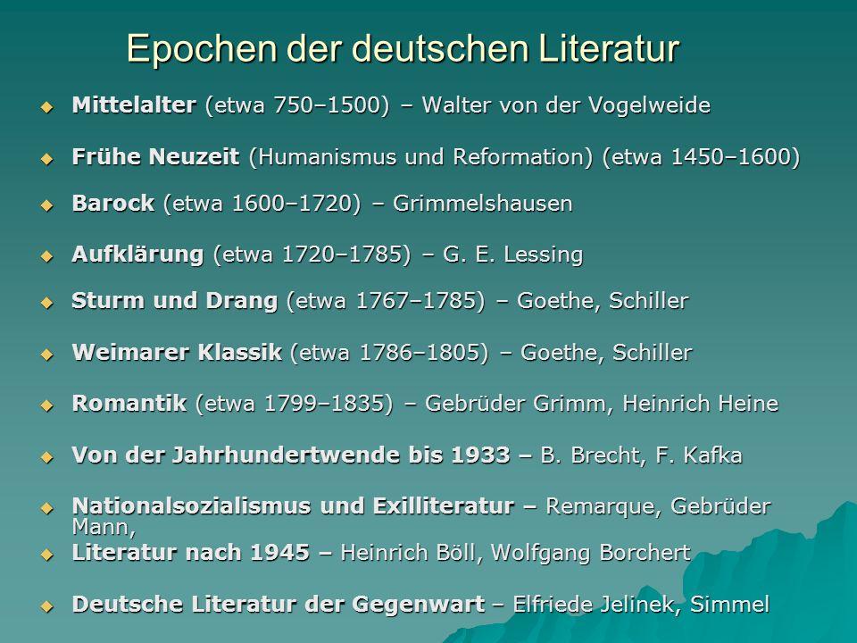 Epochen der deutschen Literatur Mittelalter (etwa 750–1500) – Walter von der Vogelweide Mittelalter (etwa 750–1500) – Walter von der Vogelweide Frühe