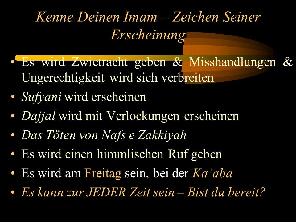 Kenne Deinen Imam – Seine Anwesenheit Imam Sadiq (a.) sagte: Sie sehen ihn, aber erkennen ihn nicht..