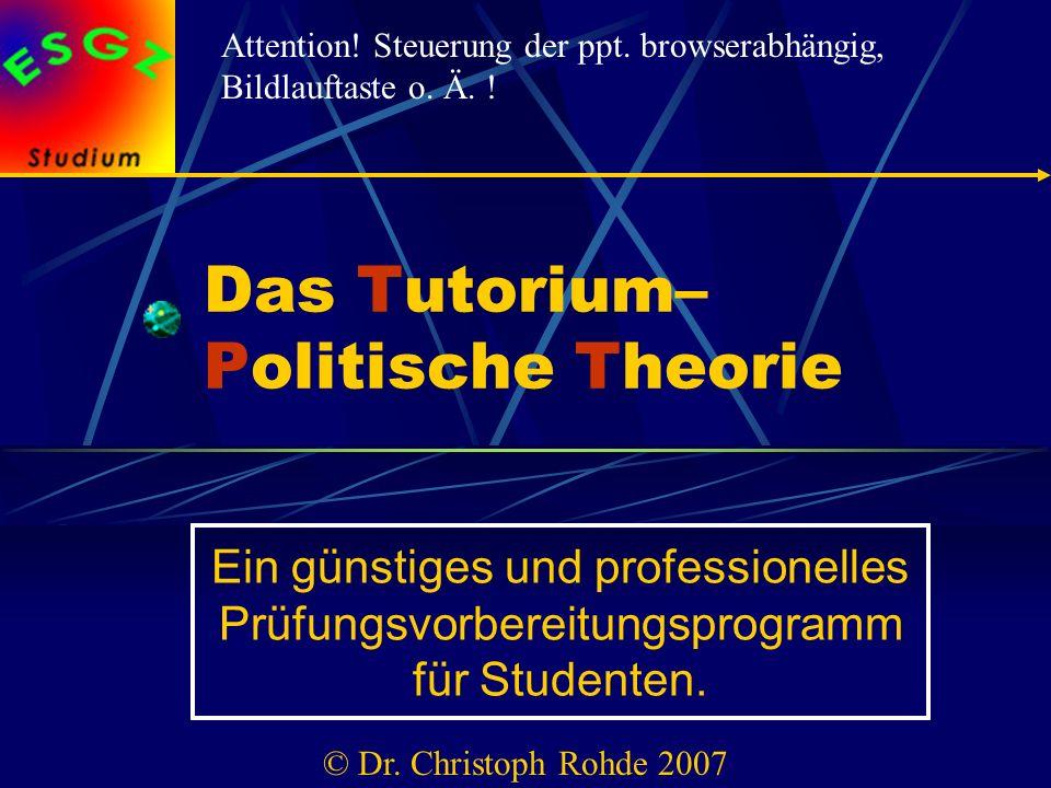 Das Tutorium– Politische Theorie Ein günstiges und professionelles Prüfungsvorbereitungsprogramm für Studenten.