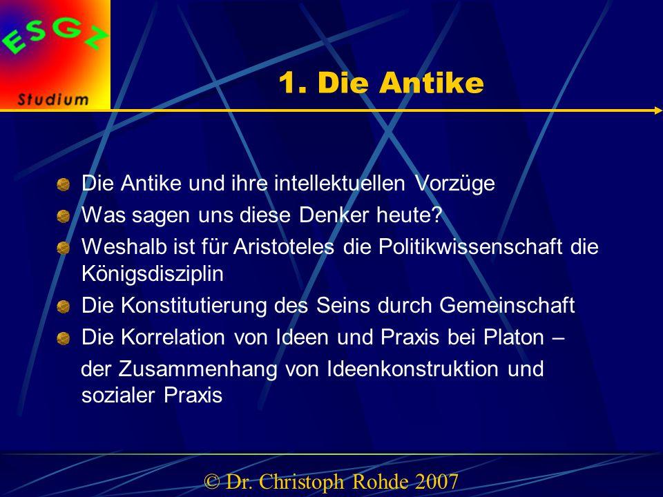 1.Die Antike Die Antike und ihre intellektuellen Vorzüge Was sagen uns diese Denker heute.