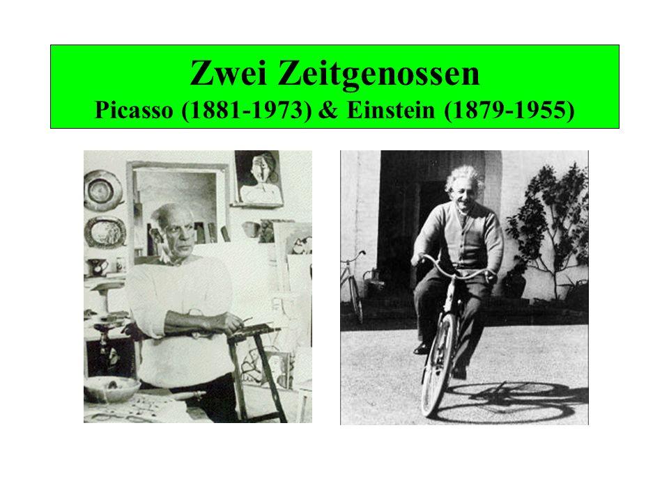 Einstein und Picasso um 1905 und 1912 Albert Einstein (1879-1955) Annus mirabilis 1905 Ein neues Weltbild ab 1912/15 Pablo Picasso (1881-1973) Stilwende 1905-07 Synthetischer Kubismus ab 1912