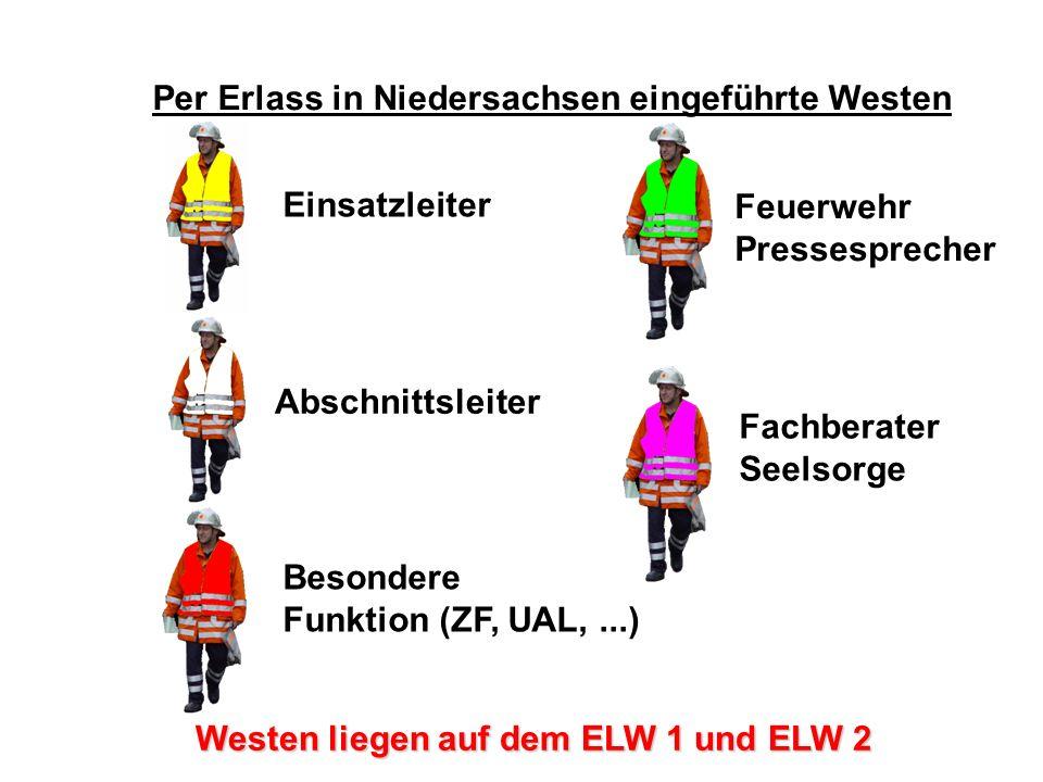 Per Erlass in Niedersachsen eingeführte Westen Westen liegen auf dem ELW 1 und ELW 2 Feuerwehr Pressesprecher Fachberater Seelsorge Besondere Funktion