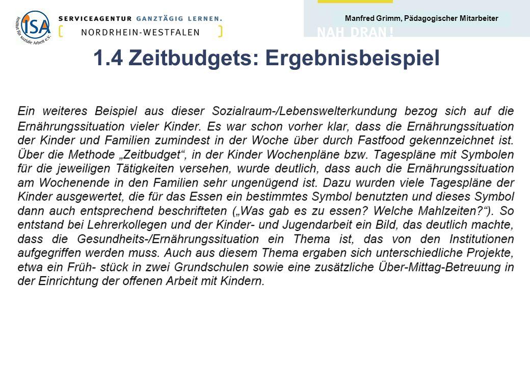 Manfred Grimm, Pädagogischer Mitarbeiter 1.5 Zeitbudgets: Ergebnisse I.
