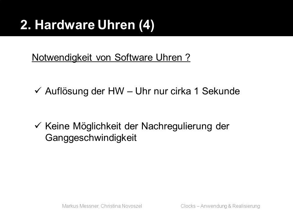 Markus Messner, Christina Novoszel Clocks – Anwendung & Realisierung 5.
