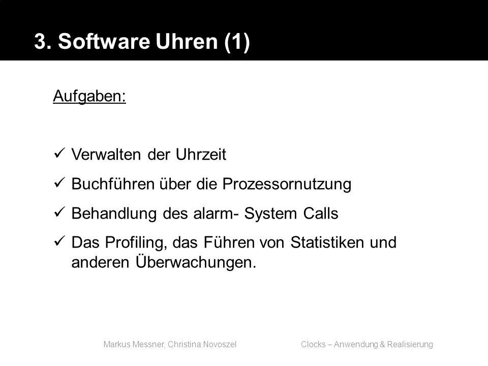 Markus Messner, Christina Novoszel Clocks – Anwendung & Realisierung Statt settimeofday wird adjtime bzw.