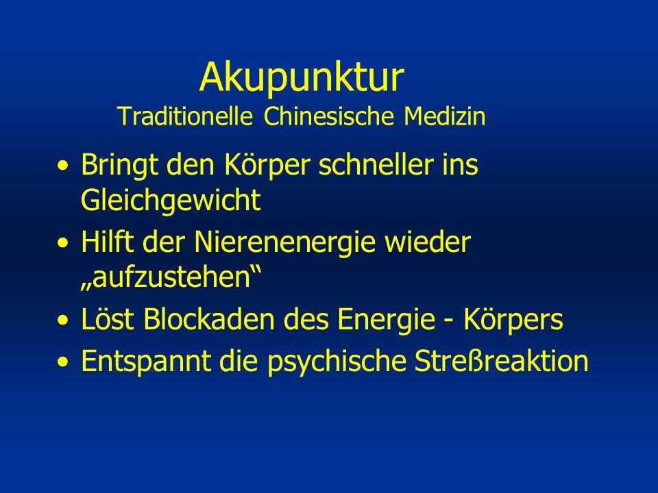 Bringt den Körper schneller ins Gleichgewicht Hilft der Nierenenergie wieder aufzustehen Löst Blockaden des Energie - Körpers Entspannt die psychische