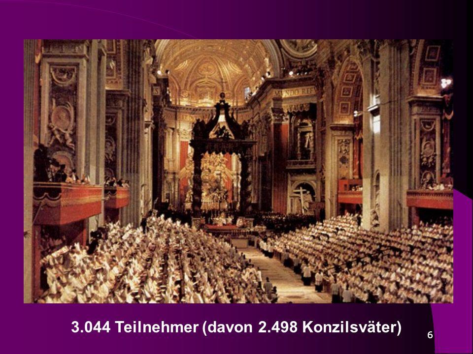6 3.044 Teilnehmer (davon 2.498 Konzilsväter)