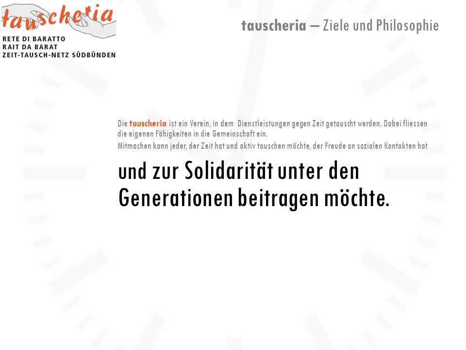 Die tauscheria ist ein Verein, in dem Dienstleistungen gegen Zeit getauscht werden.