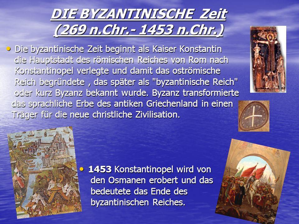 DIE RÖMISCHE ZEIT (147 v.Chr.- 268 n. Chr.) Griechenland ist geschwächt durch die vielen Kriege und ist deshalb nicht fähig die Angriffe Roms abzuwehr