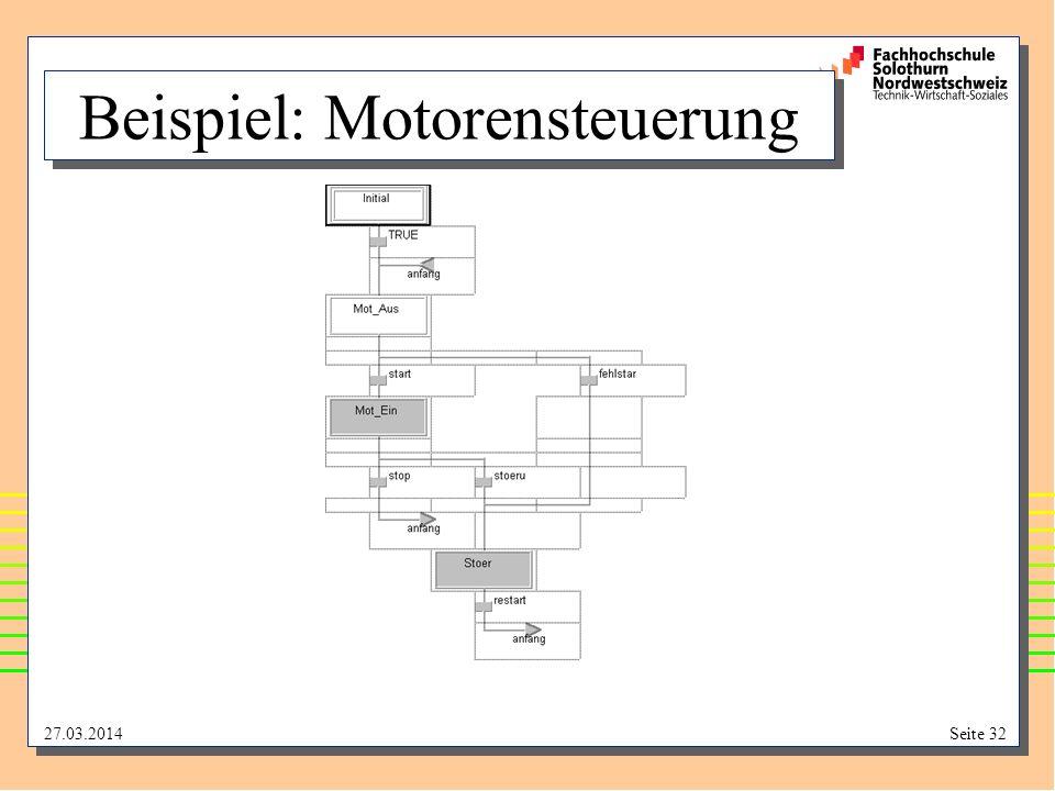 27.03.2014Seite 32 Beispiel: Motorensteuerung