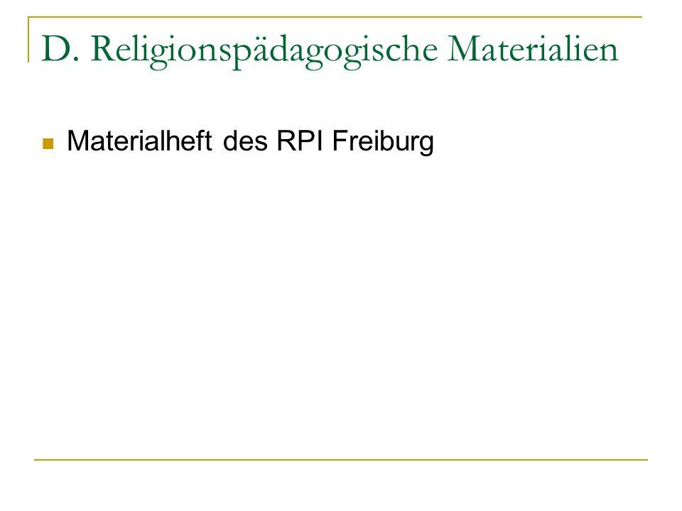D. Religionspädagogische Materialien Materialheft des RPI Freiburg