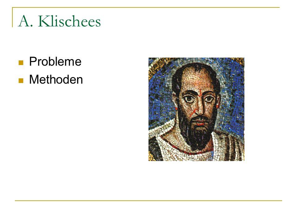 A. Klischees Probleme Methoden