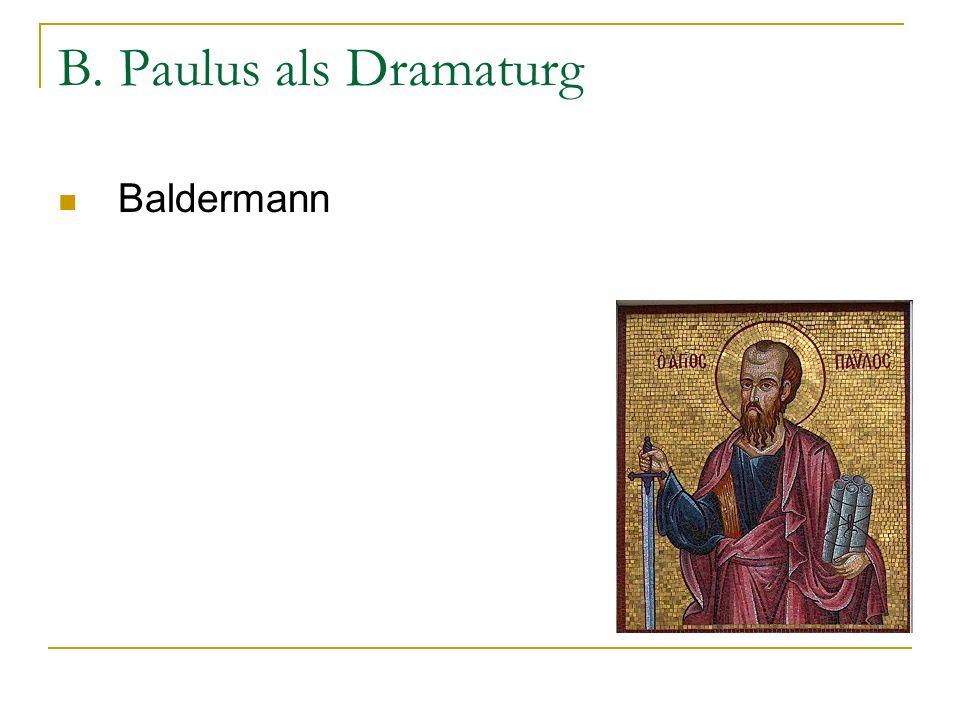 B. Paulus als Dramaturg Baldermann