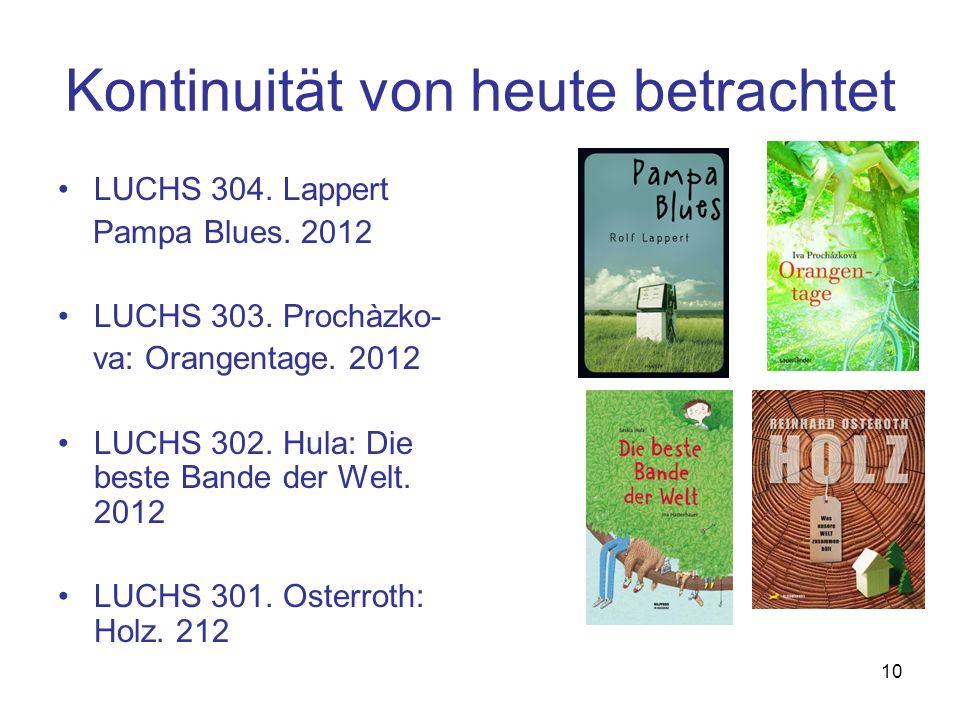10 Kontinuität von heute betrachtet LUCHS 304.Lappert Pampa Blues.