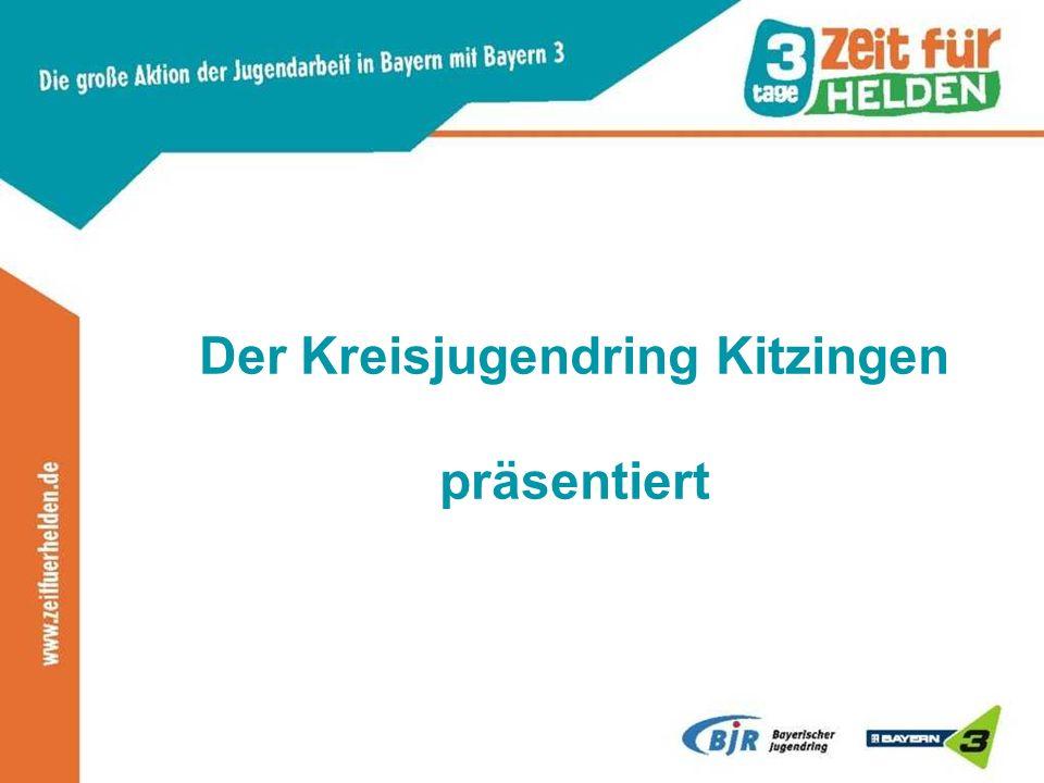 Der Kreisjugendring Kitzingen präsentiert