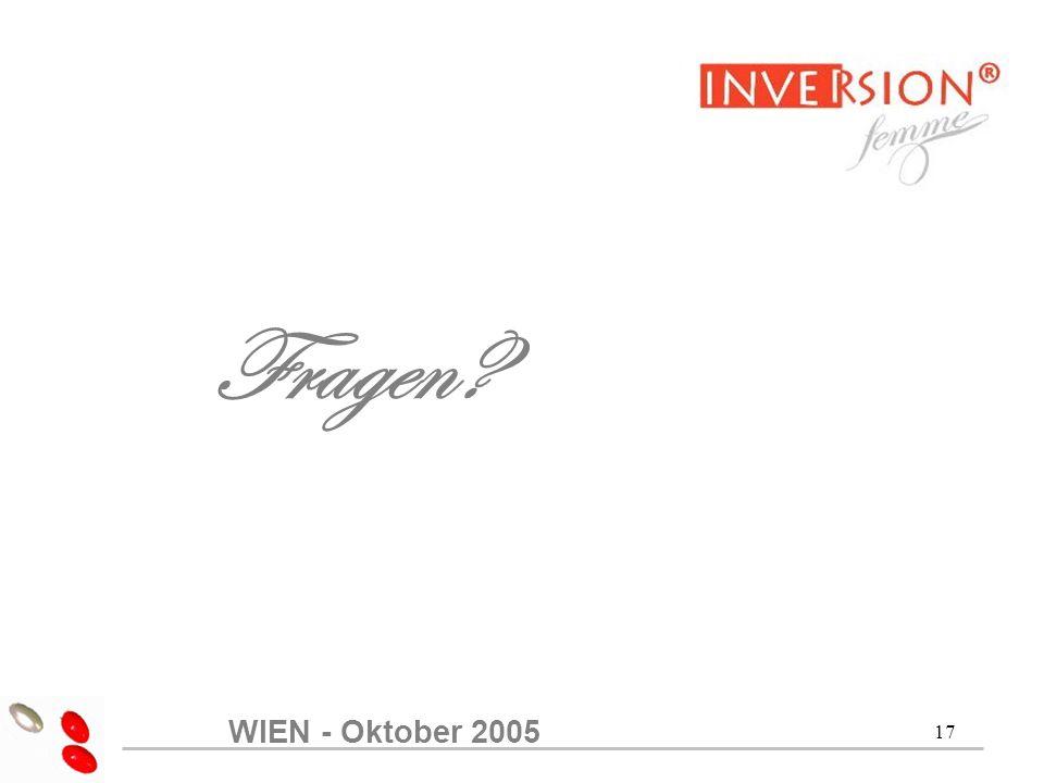 17 Fragen? WIEN - Oktober 2005
